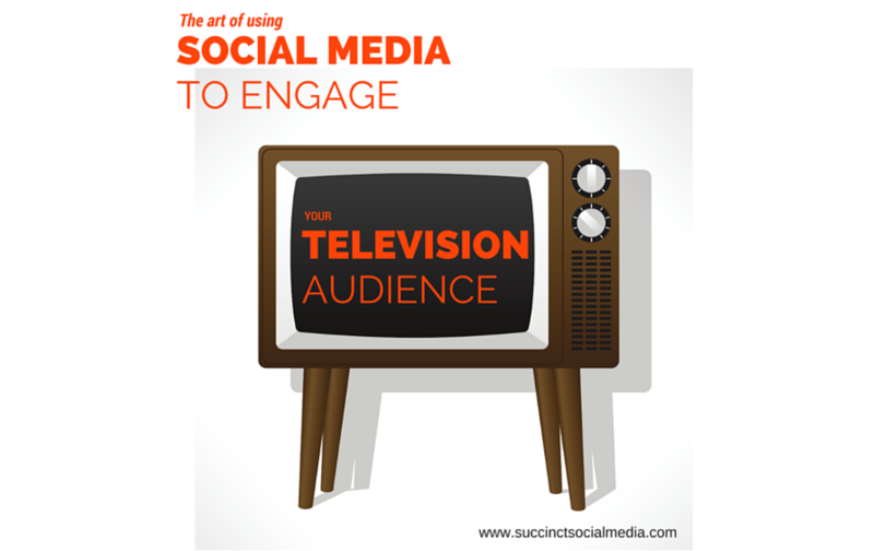 Using Social Media to Engage your Television Audience