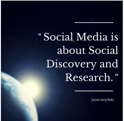 Social Media is about Social Discovery and Research