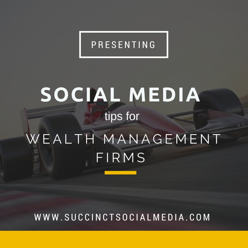 Social Media tips for Wealth Management Firms